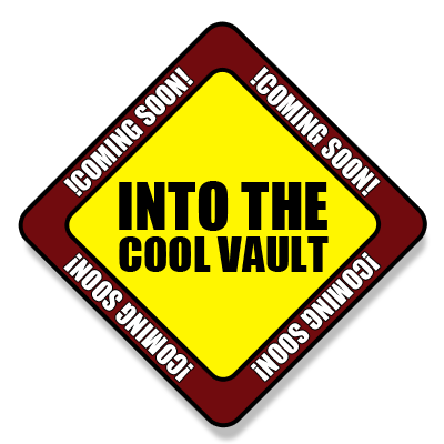 Into the Cool Vault Podcast