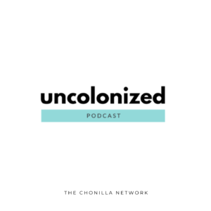 Uncolonized Podcast