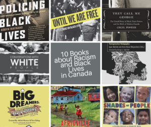 10 Books about Racism and Black Lives in Canada Everyone Can Purchase from These Black-Owned Bookstores