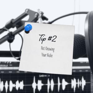 Podcaster Mistake Tips