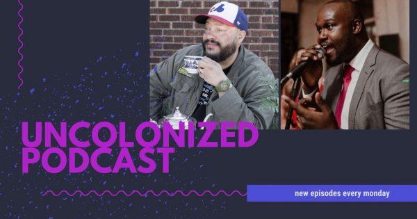 Uncolonized Podcast Spreaker Cover